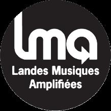 LMA – Landes Musiques Amplifiées | Association de musiques actuelles | Landes